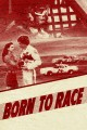 Born to Race>
