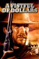 A Fistful of Dollars>
