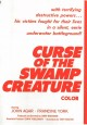 Curse of the Swamp Creature>