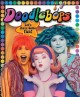 Doodlebops (E/I)