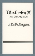 Malcolm x an introduction by j.d. salinger