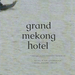 Grand mekong hotel