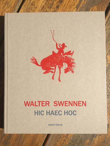 Cover walter swennen hic haec hoc 2016