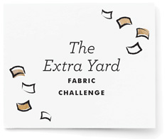 'The Extra Yard' Fabric Challenge