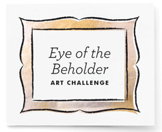 Eye of the Beholder Art Challenge