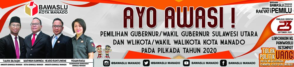 Ayo Awasi Pilgub Sulawesi Utara dan Pilwako Kota Manado