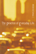 De certeau the practice of everyday life cover