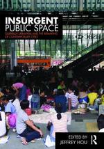 Hou insurgent public space
