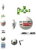 Fluxus  the history of an attitude