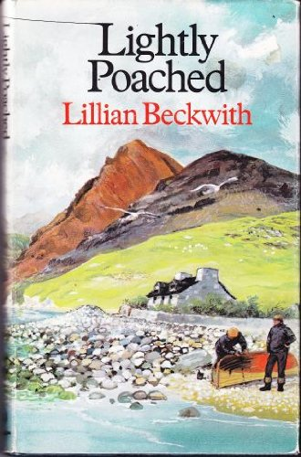 Lightly poached:, Lillian Beckwith