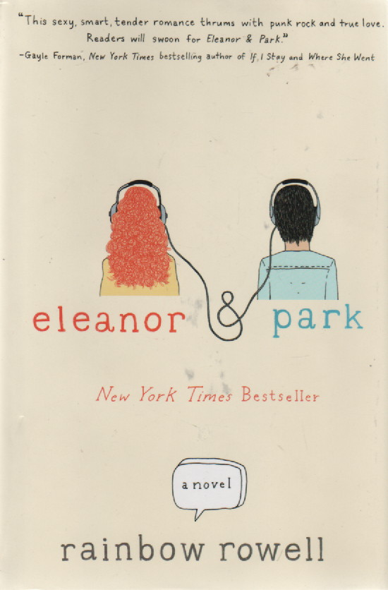 "Eleanor & Park, ""Rowell, Rainbow"""