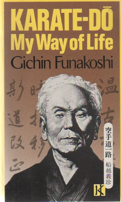 "Karate-Do: My Way of Life, ""Funakoshi, Gichin"""