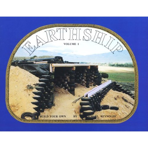 """Earthship: How to Build Your Own, Vol. 1"", ""Reynolds, Michael"""