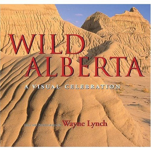 "Wild Alberta: A Visual Celebration, ""Lang, Aubrey"""