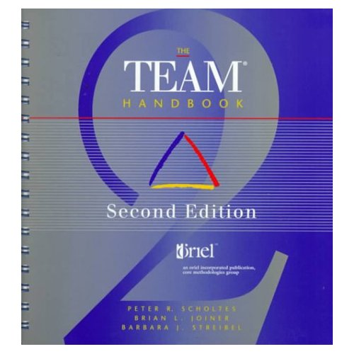 "The Team Handbook, ""Streibel, Barbara J., Joiner, Brian L."""