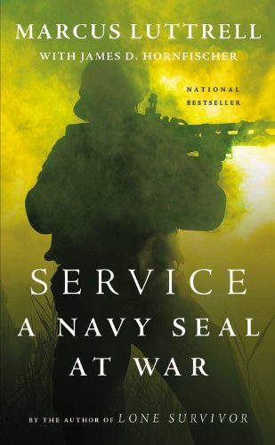"Service: A Navy SEAL at War, ""Luttrell, Marcus"""