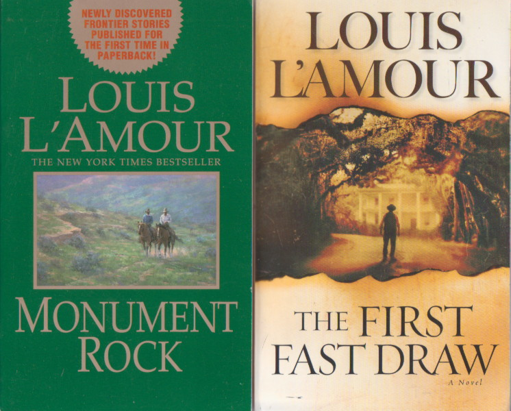 2 New Louis L'Amour Western Novels together: Monument Rock & The First Fast Draw, Louis L'Amour