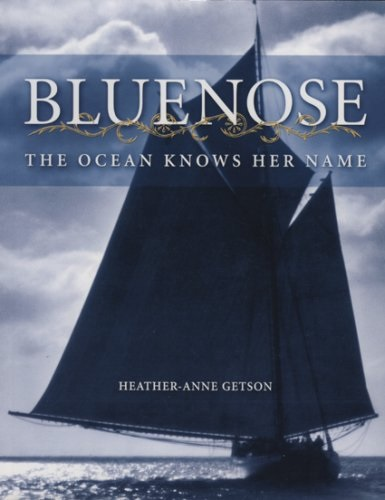 "Bluenose: The Ocean Knows Her Name, ""Getson, Heather-Anne"""