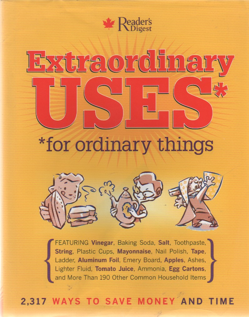 """Extraordinary Uses For Ordinary Things, """"Marilyn Bader, Reader's Digest"""""""
