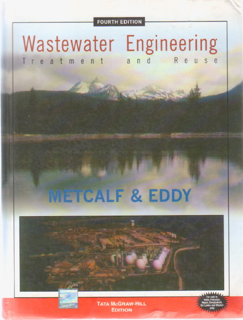 Wastewater Engineering: Treatment And Reuse, METCALF