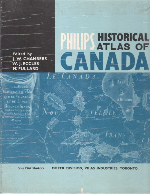 """Philips Historical Atlas of Canada, """"(Ed.) Chalmers, J.W."""""""