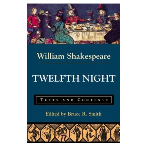 """Twelfth Night: Texts and Contexts (The Bedford Shakespeare Series), """"Shakespeare, William"""""""