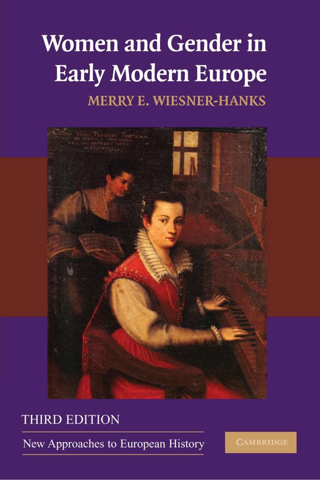 """Women and Gender in Early Modern Europe (New Approaches to European History), """"Wiesner-Hanks, Merry E."""""""