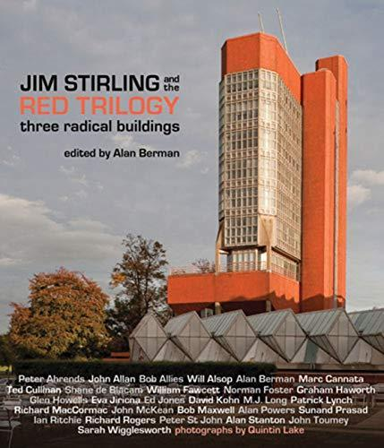 Jim Stirling and the Red Trilogy: Three Radical Buildings,,New Book mon000002288