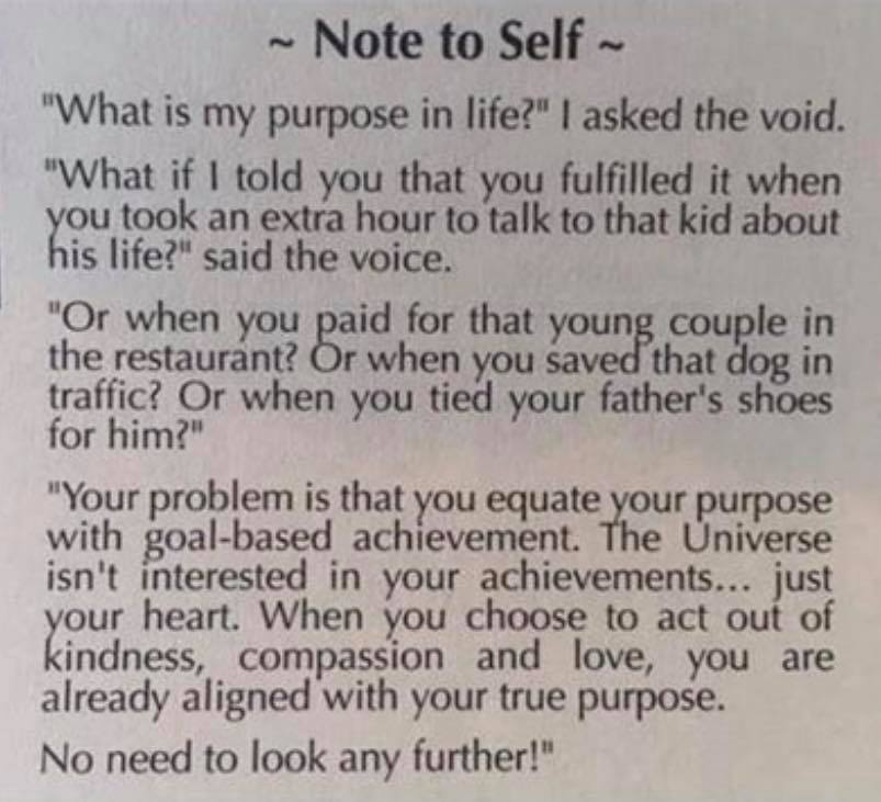 Purpose in life – Note to self