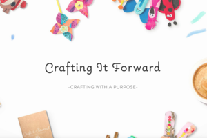Crafting It Forward