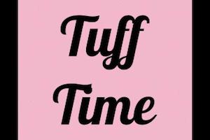 Tuff Time
