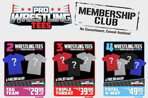 Pro Wrestling Tees Membership Club