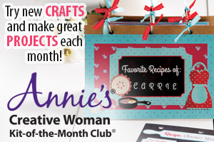 Annie's Creative Woman Kit-of-the-Month Club