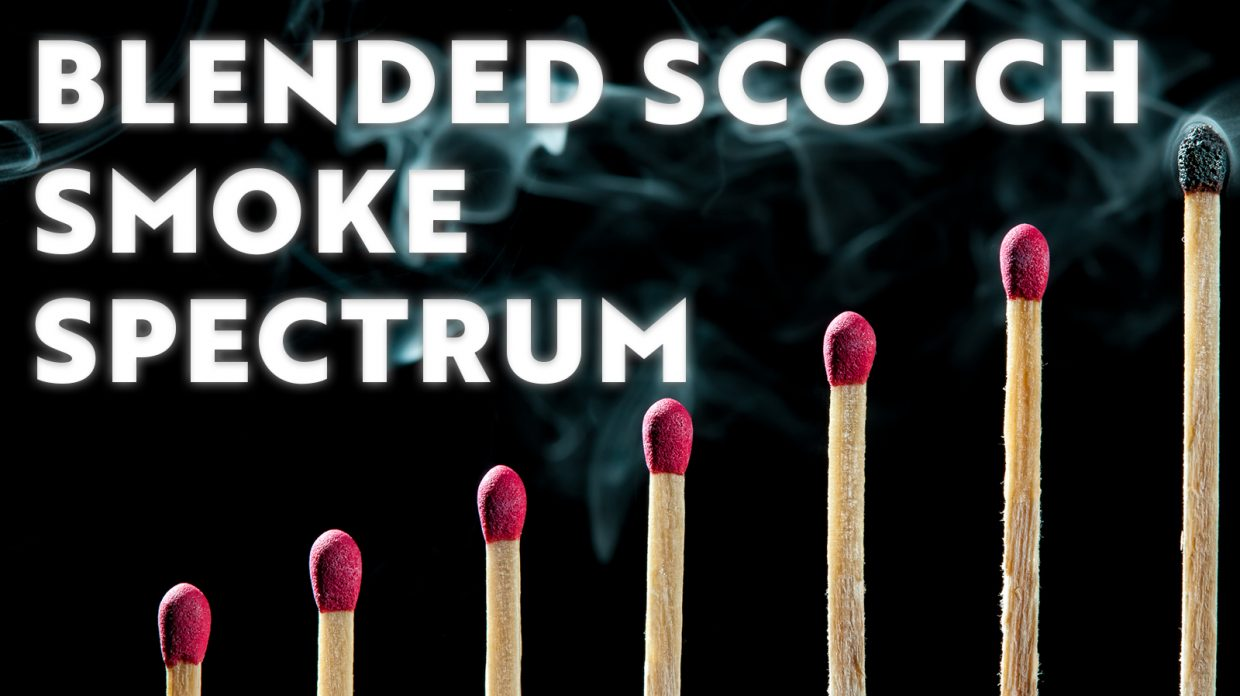 """ascending matchheads with the words """"blended scotch smoke spectrum"""""""