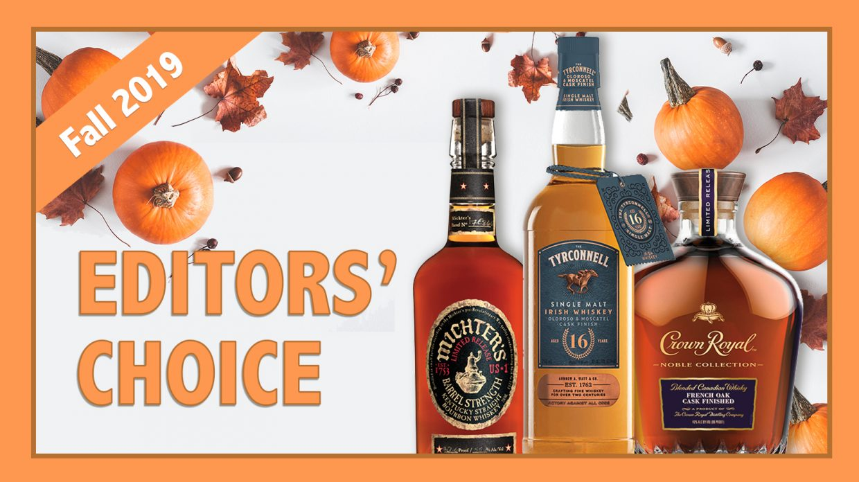Fall 2019 Editors' Choice: Crown Royal, Michter's & Tyrconnell - Whisky Advocate