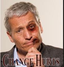 Change Hurts