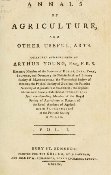 Young, Arthur. Annals of Agriculture and Other Useful Arts. Bury St. Edmunds: J. Rackham, 1786-1793.
