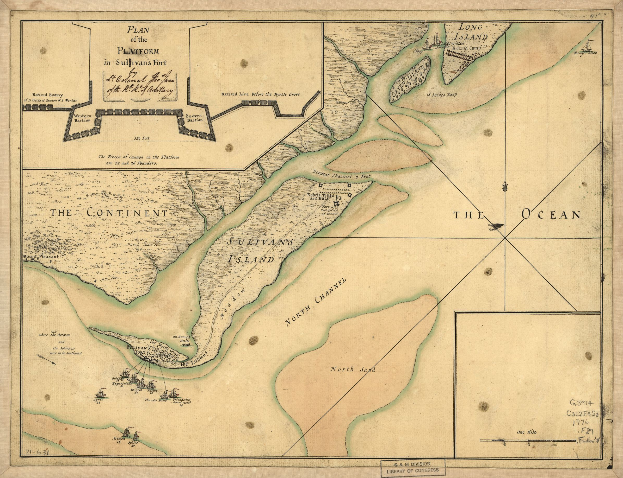 A plan of the attack of Fort Sulivan, near Charles Town in South Carolina by a squadron of His Majesty's ships on the 28th day of June 1776, with the disposition of the King's land forces and the encampments and entrenchments of the rebels, from the drawings made on the spot., by William Faden and Thomas James, c. 1776.  Courtesy, Library of Congress [G3914.C3:2F5S3 1776 .F29]