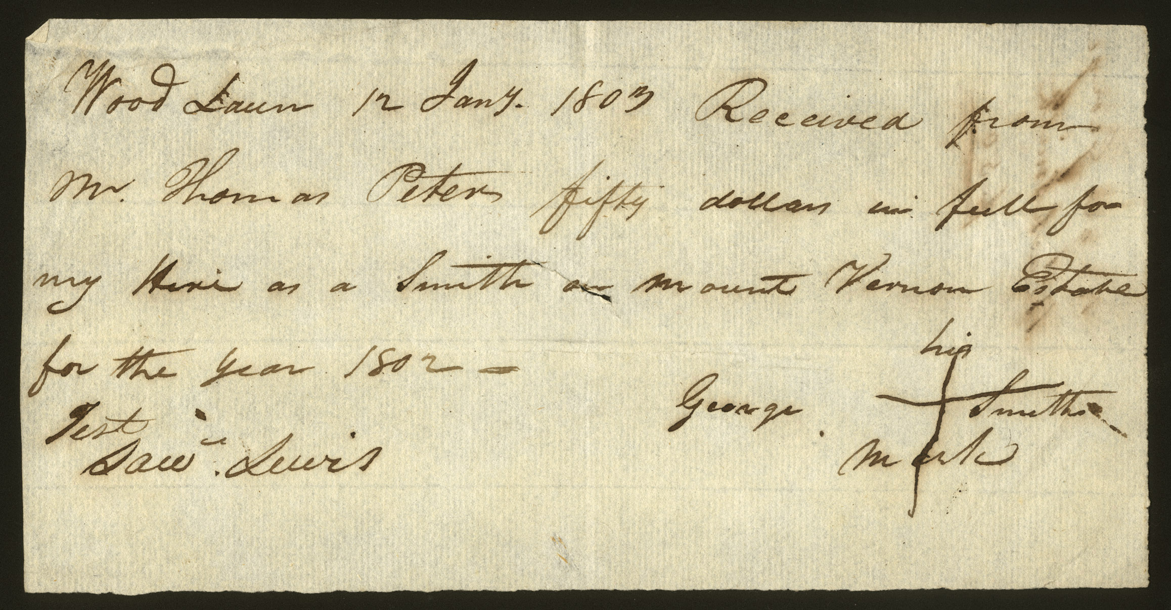 Receipt for payment to George Smith, January 12, 1803.  Purchase made possible through a lead gift from Mr. Forrest E. Mars, Jr., with additional support from the William R. Kenan, Jr. Charitable Trust and the A. Alfred Taubman Foundation, 2012