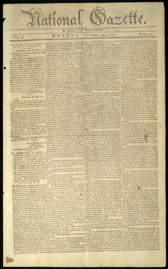 The National Gazette was established in 1791 as a rival to the staunchly pro-administration (and pro-Federalist) Gazette of the United States. Published by the poet Philip Freneau, the National Gazette became the leading voice of the Democratic-Republican opposition and its leaders, Thomas Jefferson and James Madison, criticizing President Washington's levees and most of his other policies.