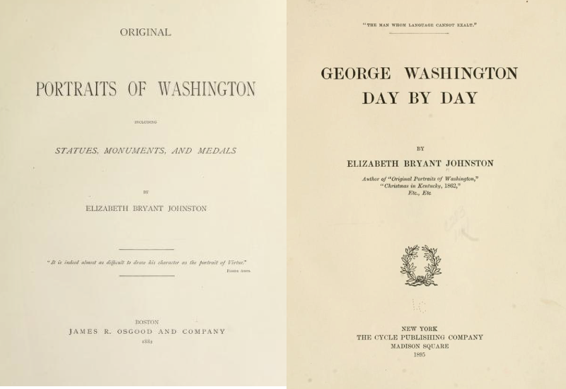 Title pages of Original Portraits of Washington (1881), and George Washington Day By Day (1895)