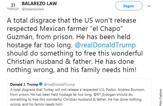Pide abogado a Trump liberar al 'Chapo' - EL MUNDO