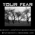 Your_fear_medium
