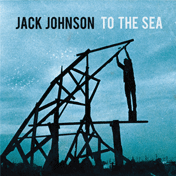 To The Sea - Jack Johnson, CD Slick