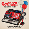 Doncamatic - Gorillaz ft. Daley, Single slick