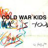 Finally Begin - Cold War Kids, Single slick