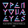 Open Your Eyes - Alex Metric & Steve Angello, Single slick