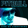 Pitbull---Give-Me-Everything-featuring-Ne-Yo_-Afrojack-and-Nayer