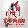 T-PAIN-ft.-CHRIS-BROWN---Best-Love-Song