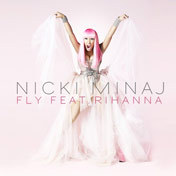 Fly - Nicki Minaj ft. Rihanna, Single slick